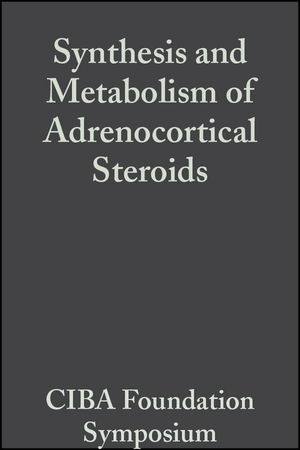 Synthesis and Metabolism of Adrenocortical Steroids, Volume 7: Colloquia on Endocrinology