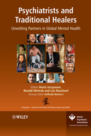 Psychiatrists and Traditional Healers: Unwitting Partners in Global Mental Health (0470741066) cover image