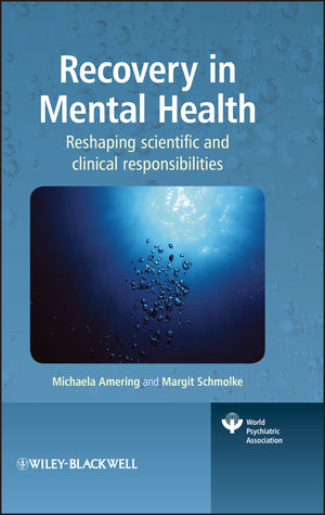 Recovery in Mental Health: Reshaping scientific and clinical responsibilities (0470743166) cover image