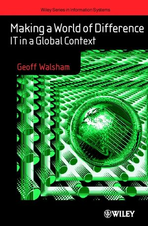 Making a World of Difference: IT in a Global Context (0470845066) cover image