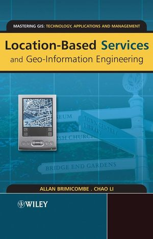 Location-Based Services and Geo-Information Engineering (0470857366) cover image