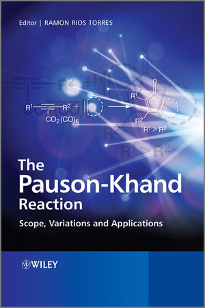 The Pauson-Khand Reaction: Scope, Variations and Applications (0470970766) cover image