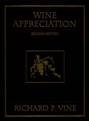 Wine Appreciation, 2nd Edition