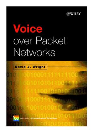 Voice Over Packet Networks
