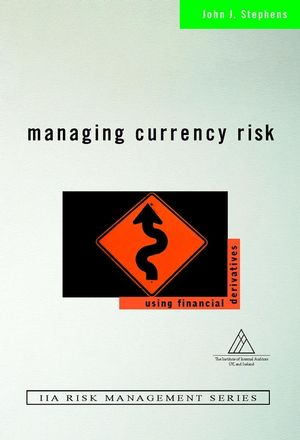 Managing Currency Risk: Using Financial Derivatives (0471498866) cover image