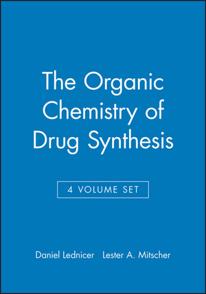 The Organic Chemistry of Drug Synthesis, 4 Volume Set (0471531766) cover image