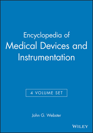 Encyclopedia of Medical Devices and Instrumentation, 4 Volume Set (0471829366) cover image