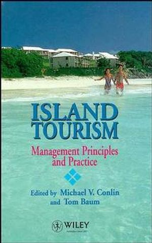 Island Tourism: Management Principles and Practice