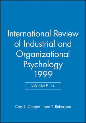 International Review of Industrial and Organizational Psychology 1999, Volume 14
