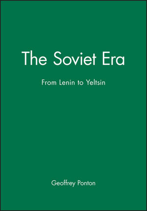 The Soviet Era: From Lenin to Yeltsin (0631187766) cover image