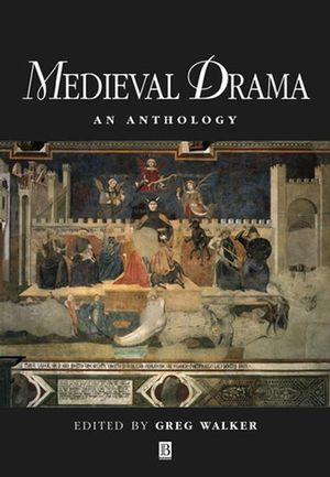 Medieval Drama: An Anthology (0631217266) cover image