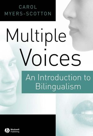 Multiple Voices: An Introduction to Bilingualism (0631219366) cover image