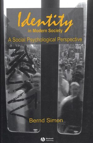 Identity in Modern Society: A Social Psychological Perspective (0631227466) cover image