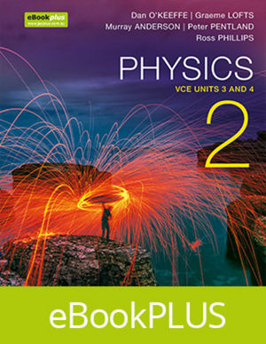 Physics 2 VCE Units 3 & 4 eBookPLUS (Online Purchase) + StudyOn VCE Physics Units 3 & 4 3e (Online Purchase)