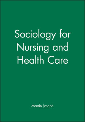 Sociology for Nursing and Health Care (0745609066) cover image