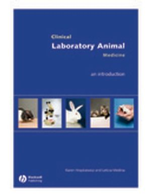 Clinical Laboratory Animal Medicine: An Introduction, 3rd Edition (0813829666) cover image