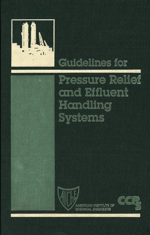 Guidelines for Pressure Relief and Effluent Handling Systems (0816904766) cover image
