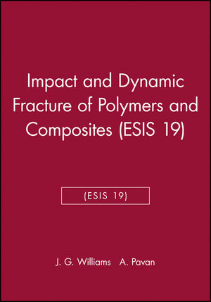 Impact and Dynamic Fracture of Polymers and Composites (ESIS 19)