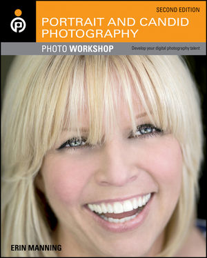 Portrait and Candid Photography Photo Workshop, 2nd Edition (1118190866) cover image