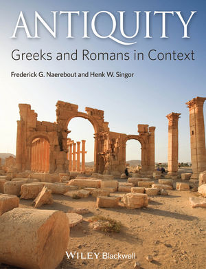 Antiquity: Greeks and Romans in Context (1118381866) cover image