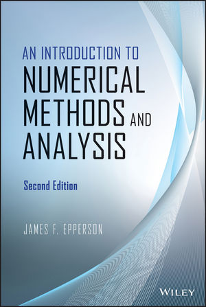 An Introduction to Numerical Methods and Analysis, 2nd Edition (1118407466) cover image