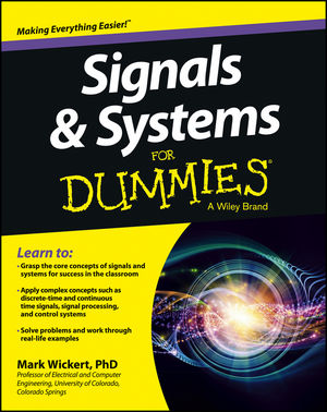 Signals and Systems For Dummies (1118475666) cover image