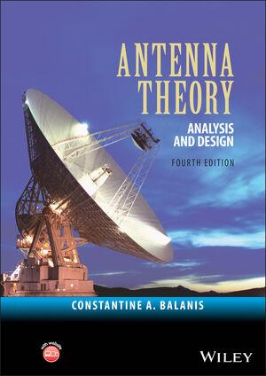 Antenna Theory Analysis And Design 4th Edition Antennas
