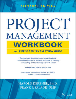 Project Management Workbook and PMP / CAPM Exam Study Guide, 11th Edition