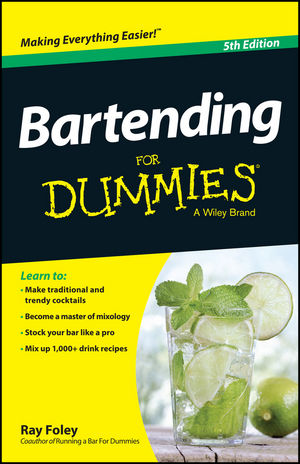 Bartending For Dummies, 5th Edition