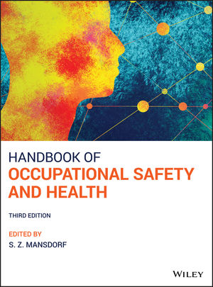 Handbook of Occupational Safety and Health, 3rd Edition