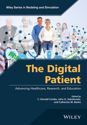 The Digital Patient: Advancing Healthcare, Research, and Education (1118952766) cover image