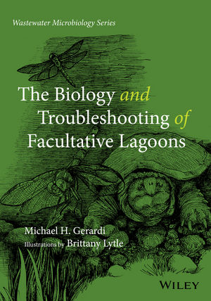 The Biology and Troubleshooting of Facultative Lagoons (1118981766) cover image