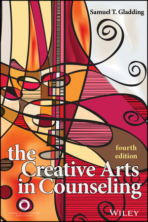 The Creative Arts in Counseling, 4th Edition (1119026466) cover image