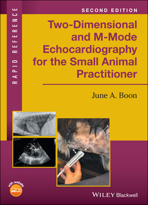 Two-Dimensional and M-Mode Echocardiography for the Small Animal Practitioner, 2nd Edition (1119028566) cover image