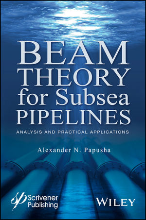 Beam Theory for Subsea Pipelines: Analysis and Practical Applications (1119117666) cover image