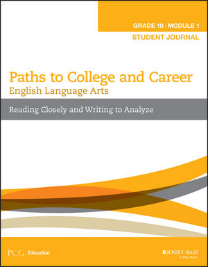 English Language Arts, Grade 10 Module 1: Reading Closely and Writing to Analyze, Student Journal
