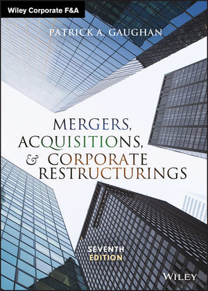 Mergers, Acquisitions, and Corporate Restructurings, 7th Edition (1119380766) cover image