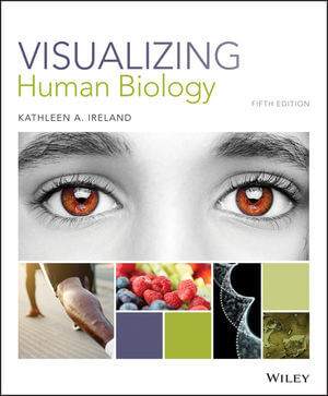Visualizing Human Biology, 5th Edition