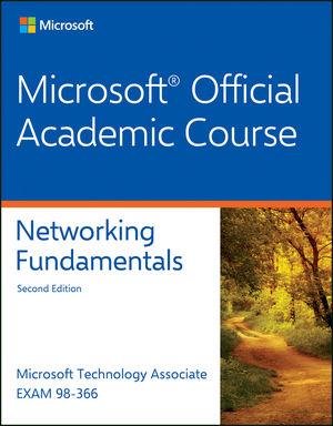 Exam 98-366 Networking Fundamentals, 2nd Edition