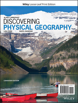 Discovering Physical Geography, Canadian Edition Loose-Leaf Print Companion E-Text