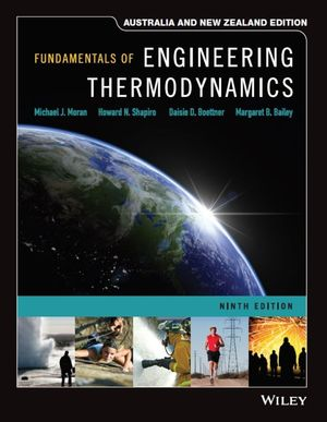 Fundamentals of Engineering Thermodynamics, 9th Edition Australia and New Zealand Edition
