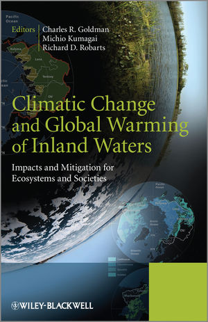 Climatic Change and Global Warming of Inland Waters: Impacts and Mitigation for Ecosystems and Societies
