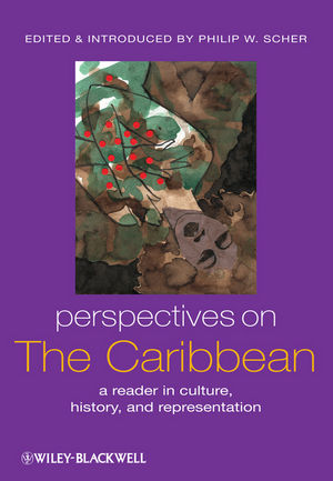 Perspectives on the Caribbean: A Reader in Culture, History, and Representation (1405105666) cover image