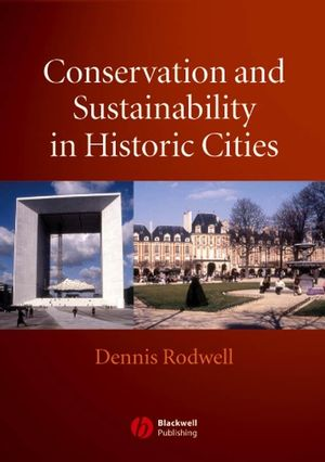 Conservation and Sustainability in Historic Cities (1405126566) cover image