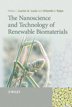 The Nanoscience and Technology of Renewable Biomaterials