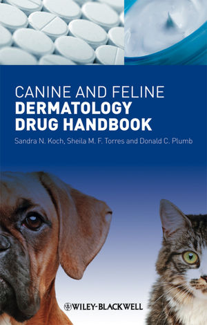 Canine and Feline Dermatology Drug Handbook (1405198966) cover image