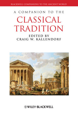 A Companion to the Classical Tradition (1444334166) cover image
