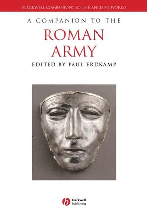 A Companion to the Roman Army (1444393766) cover image