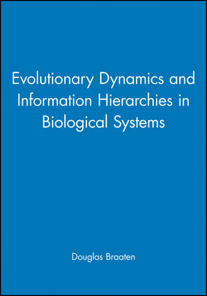 Evolutionary Dynamics and Information Hierarchies in Biological Systems