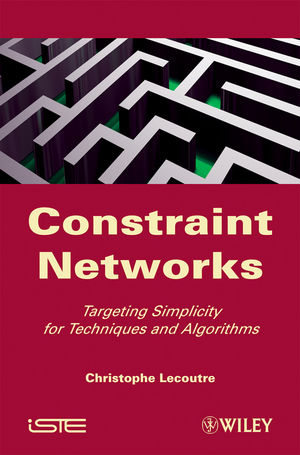 Constraint Networks: Targeting Simplicity for Techniques and Algorithms (1848211066) cover image